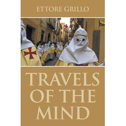 Travels of the Mind als Taschenbuch von Ettore Grillo