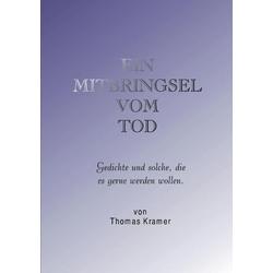 Ein Mitbringsel vom Tod als Buch von Thomas Kramer