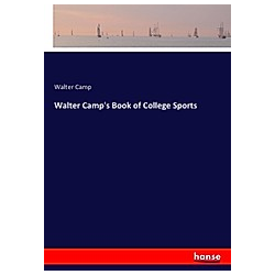 Walter Camp's Book of College Sports