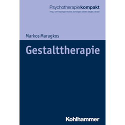 Gestalttherapie: eBook von Markos Maragkos