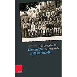 Klassenfoto mit Massenmörder. Jürgen Gückel  - Buch