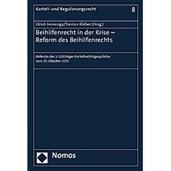 Beihilfenrecht in der Krise - Reform des Beihilfenrechts - Buch