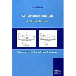 Konstruktion und Bau von Segeljollen. Erich Müller  - Buch