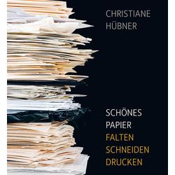 Schönes Papier als Buch von Christiane Hübner