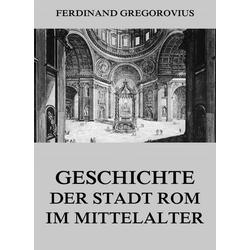 Geschichte der Stadt Rom im Mittelalter
