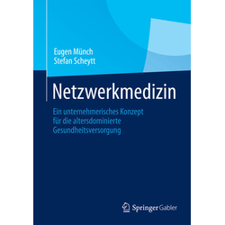 Netzwerkmedizin als Buch von Eugen Münch/ Stefan Scheytt
