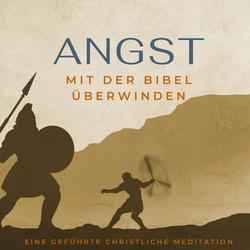 Angst mit der Bibel überwinden. als Hörbuch Download von Stefan Waidelich