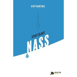 Stuttgarterle: Stuttgart NASS als Buch von Patrick Mikolaj