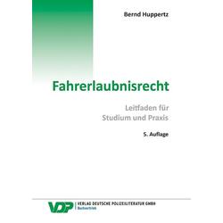 Fahrerlaubnisrecht als Buch von Bernd Huppertz