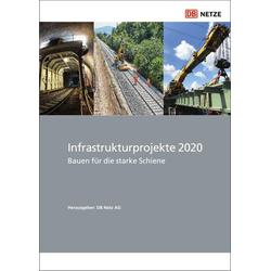 Infrastrukturprojekte 2020: Buch von