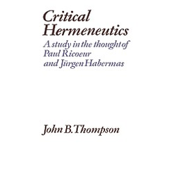 Critical Hermeneutics. J. B. Thompson  John B. Thompson  - Buch