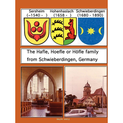 The Hafle Hoefle or H Fle Family from Schwieberdingen Germany als Taschenbuch von Ralph Hafle