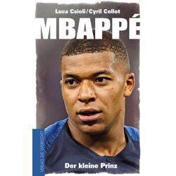 Mbappé als Buch von Luca Caioli/ Cyril Collot
