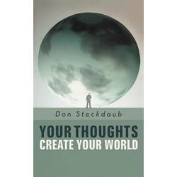 Your Thoughts Create Your World als Taschenbuch von Don Steckdaub