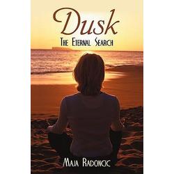Dusk als Buch von Radoncic Maja Radoncic