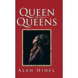 Queen of Queens: Buch von Alan Hines