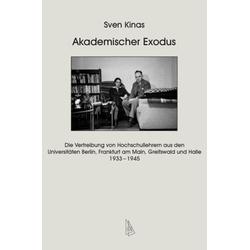 Akademischer Exodus als Buch von Sven Kinas