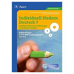 Individuell fördern Deutsch: Individuell fördern 7 Schreiben: Informieren  m. 1 Audio-CD. u.a.  - Buch