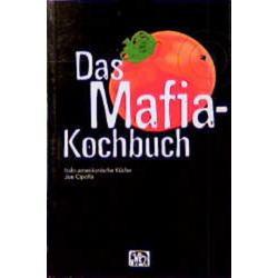 Das Mafia-Kochbuch als Buch von Joe Cipolla