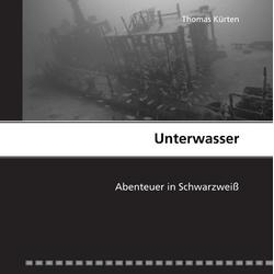 Unterwasser als Buch von Thomas Kürten