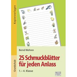 25 Schmuckblätter für jeden Anlass als Taschenbuch von Bernd Wehren