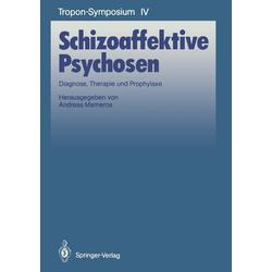 Schizoaffektive Psychosen: eBook von