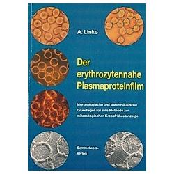 Der erythrozytennahe Plasmaproteinfilm. Arno Linke  - Buch