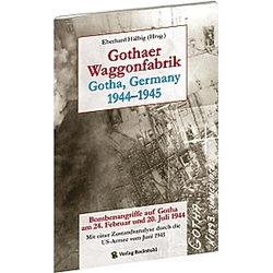Gothaer Waggonfarbrik 1944-1945 - Buch