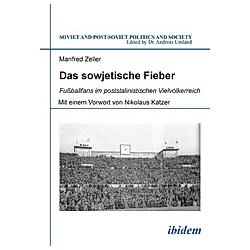 Das sowjetische Fieber. Manfred Zeller  - Buch