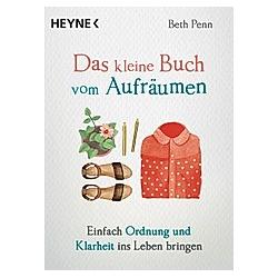 Das kleine Buch vom Aufräumen / Das kleine Buch Bd.3