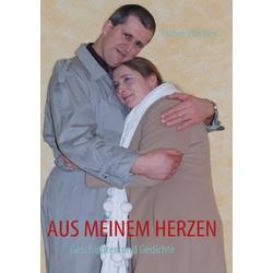 Aus meinem Herzen als Buch von Esther Wäcken