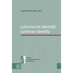 Lutherische Identität / Lutheran Identity: Buch von