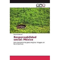 Responsabilidad social: México. Eduardo Almazán  - Buch