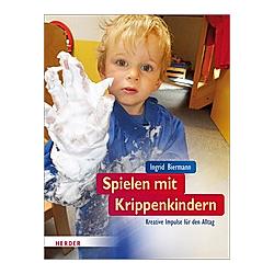 Spielen mit Krippenkindern. Ingrid Biermann  - Buch