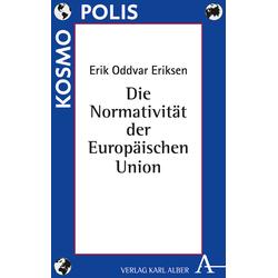 Die Normativität der Europäischen Union als Buch von Erik Oddvar Eriksen