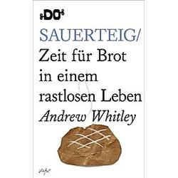 Sauerteig. Andrew Whitley  - Buch