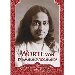 Worte von Paramahansa Yogananda als Buch von Paramahansa Yogananda