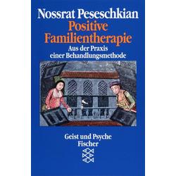 Positive Familientherapie: Taschenbuch von Nossrat Peseschkian