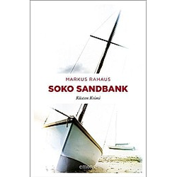 Soko Sandbank. Markus Rahaus  - Buch