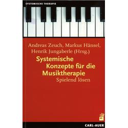 Systemische Konzepte für die Musiktherapie: eBook von