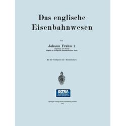 Das englische Eisenbahnwesen: eBook von Johann Frahm