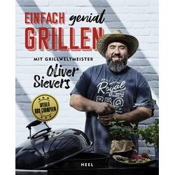 Einfach genial Grillen als Buch von Oliver Sievers