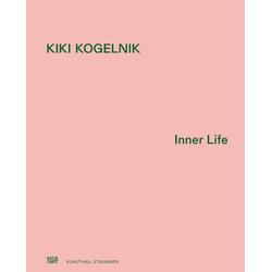 Kiki Kogelnik als Buch von Jenni Sorkin/ Wendy Vogel/ Kiki Kogelnik