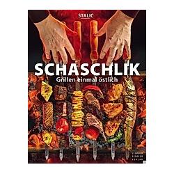 Schaschlik. Stalic  - Buch