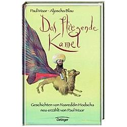 Das fliegende Kamel. Paul Maar  - Buch
