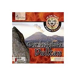 Der brodelnde Vulkan  1 Audio-CD - Hörbuch