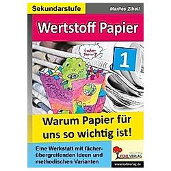 Wertstoff Papier. Marlies Zibell  - Buch