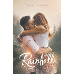Rainfall als Taschenbuch von Traci Lynne