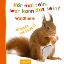 ARS Edition Hör mal rein? - Waldtiere