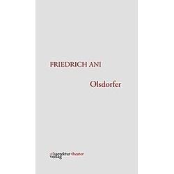 Olsdorfer. Friedrich Ani  - Buch